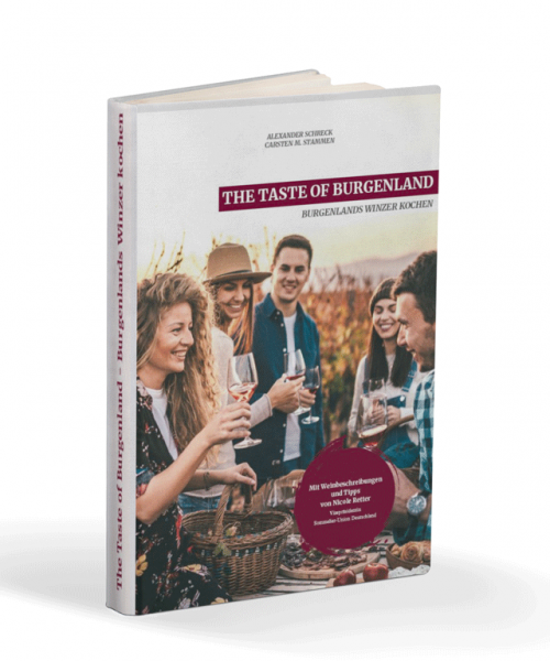 The Taste of Burgenland - Burgenlands Winzer kochen